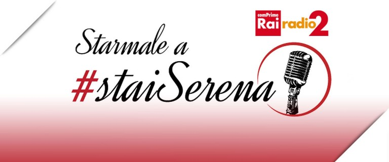 """Radio2 """"Stai Serena""""#2"""