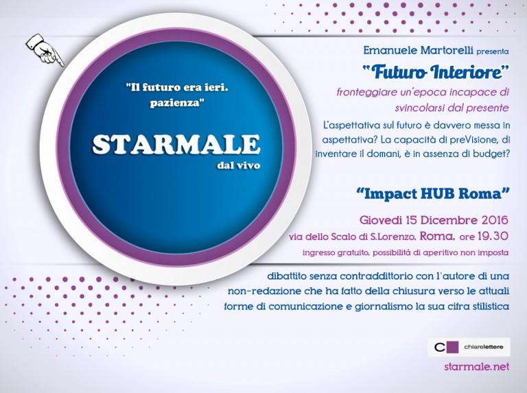 """""""Futuro Interiore"""": Starmale a Roma"""