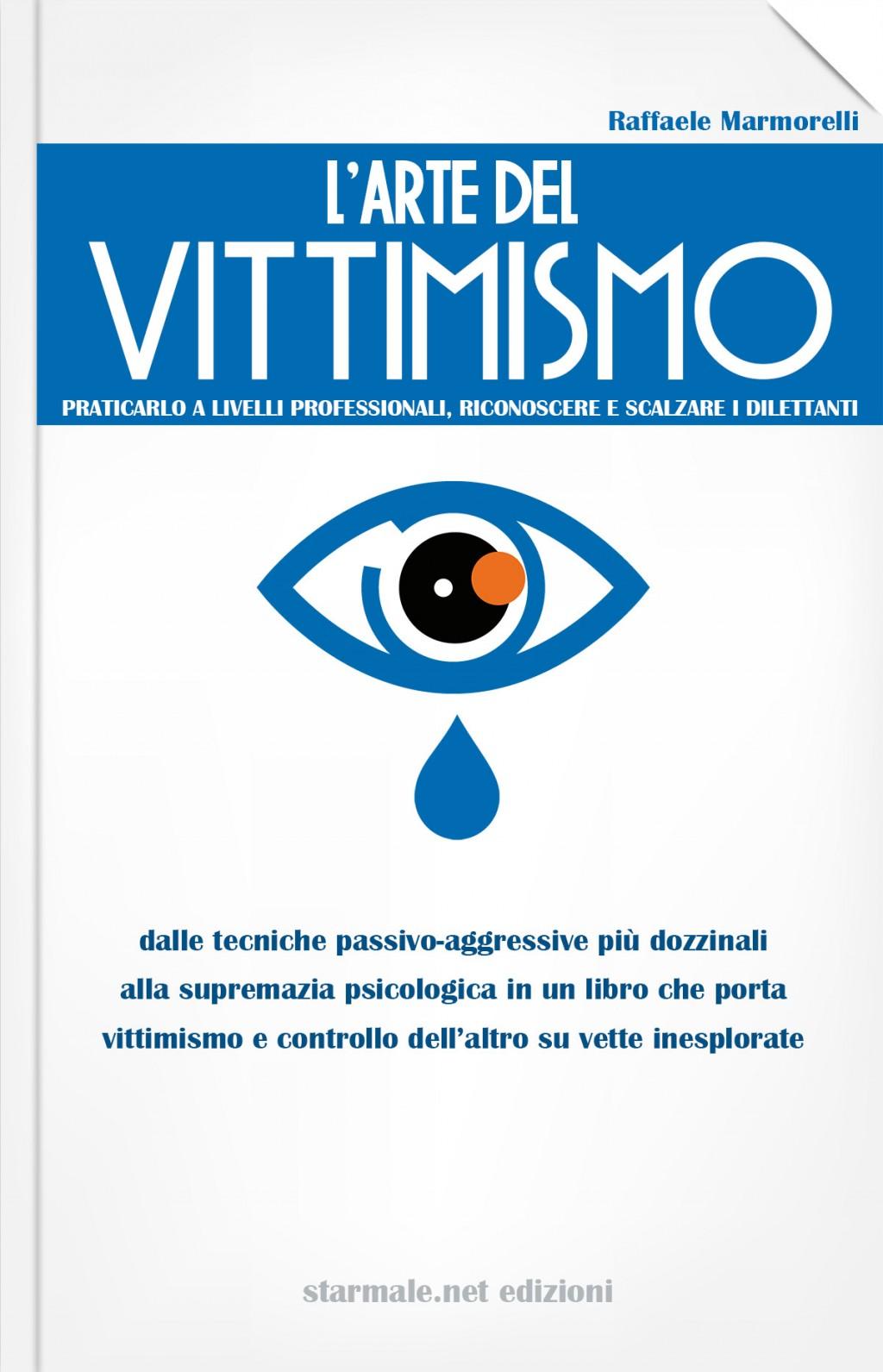 """""""L'Arte del Vittimismo"""""""