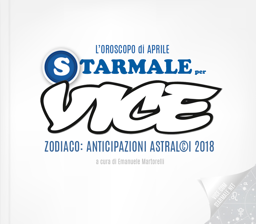 L'Oroscopo di Aprile: Starmale per Vice