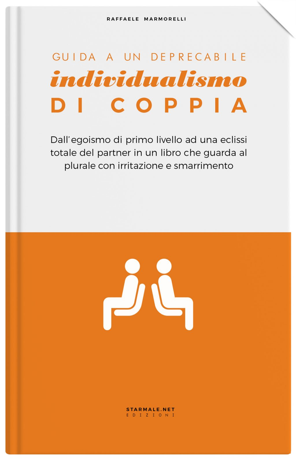"""""""Guida a un deprecabile Individualismo di Coppia"""""""