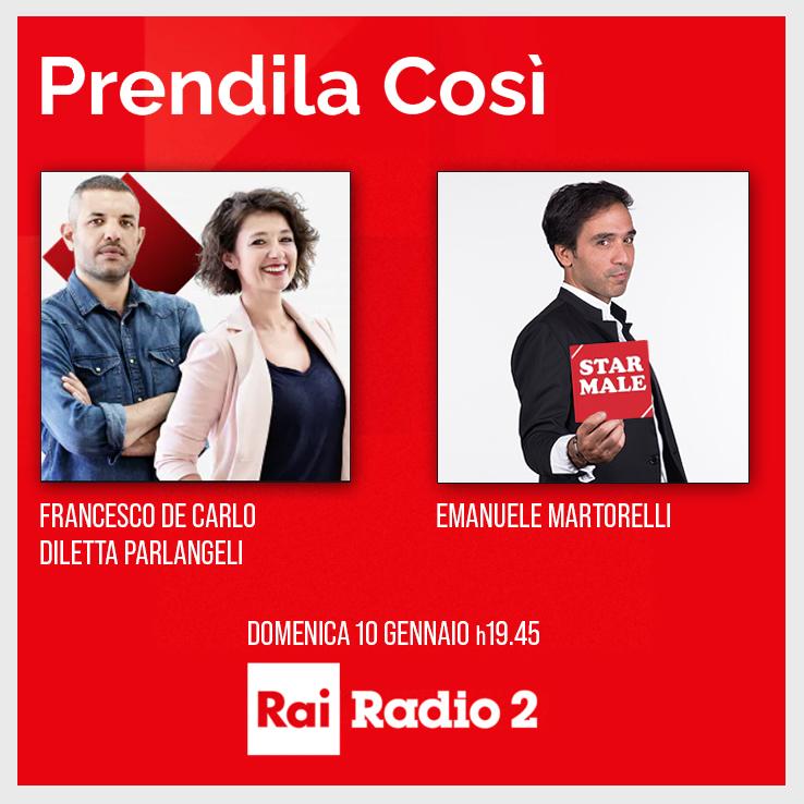 """""""Prendila Così"""", Radio2"""